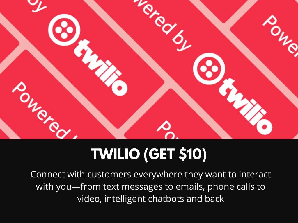 Twillio (get $10 Through Referral Link)