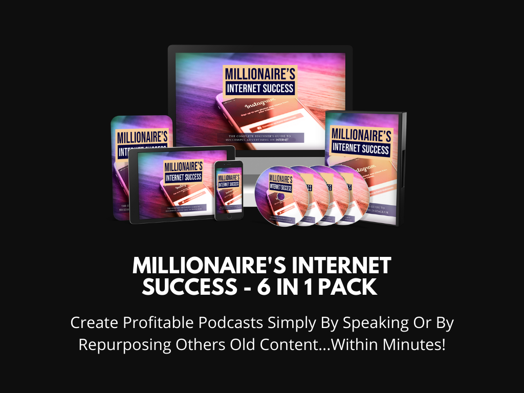 Millionaire's Internet Success - 6 In 1 Pack Video Course